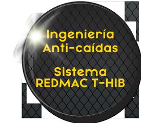 INGENIERIA ANTI CAIDAS SISTEMA REDMAC T-HIB